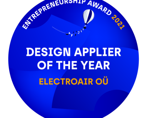 ELECTROAIR IS RECOGNIZED BY GOVERNMENT AND STATE OF REPUBLIC OF ESTONIA AS DESIGN APPLIER OF THE YEAR 2021
